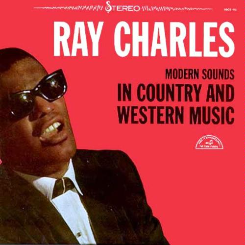 #105 – Ray Charles – Modern Sounds in Country and Western ...
